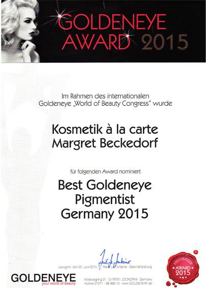 Auszeichnung von Margret Beckedorf als Best Goldeneye Pigmentist Germany 2015